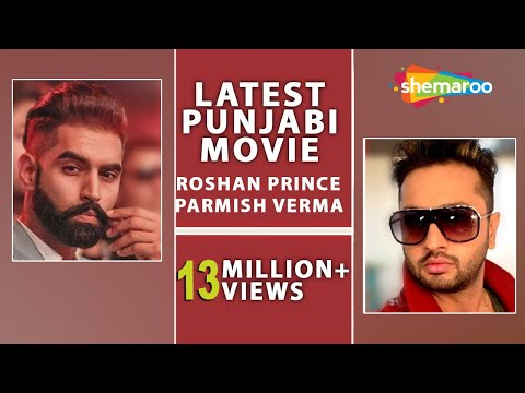 Roshan Prince New Movie (full Movie) | Parmish Verma | Latest Punjabi Movie 2017