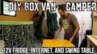 DIY Box Van Camper - 12v Fridge, Internet, and Swing Table