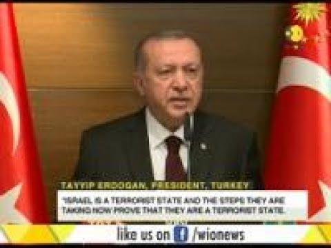 Erdogan Calls Israel A