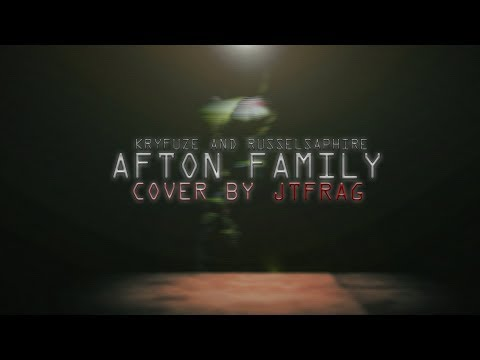 FNAF SISTER LOCATION SONG COVER (AFTON FAMILY) | JTFrag!