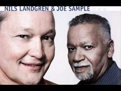 Nils Landgren & Joe Sample - Soul Shadows