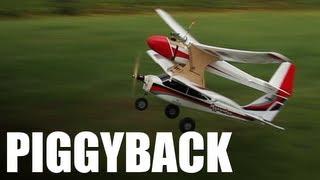 Flite Test - Piggyback Plane