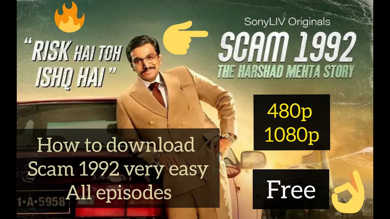 Download How to download scam 1992 [link in description] all episodes [free]very easy 480p,1080p film link