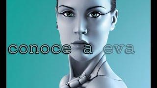 CONOCE A EVA Sistema Jarvis