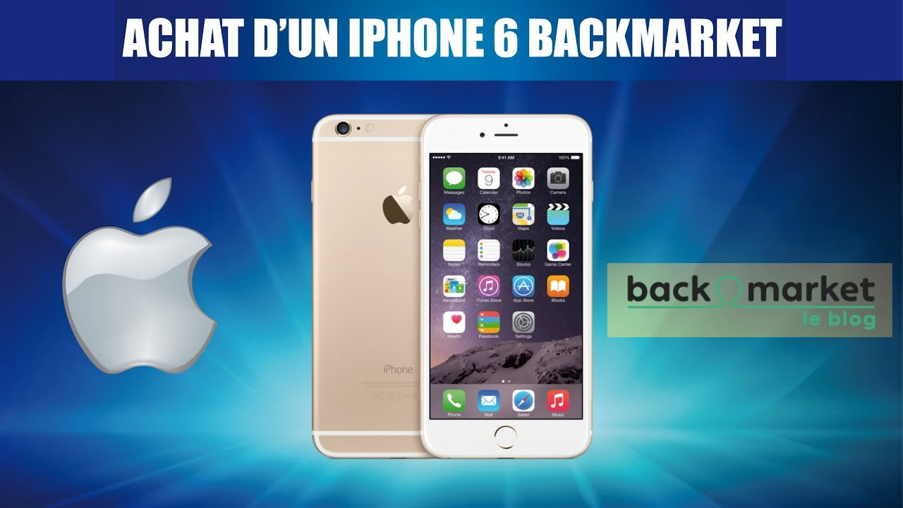 4b1223433f8d89 ACHAT UNBOXING IPHONE 6 BACKMARKET RECONDITIONNE - YouTube