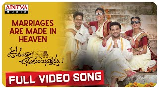 Marriages Are Made In Heaven Full Song Oorantha Anukuntunnaru Nawin Vijaya Krishna