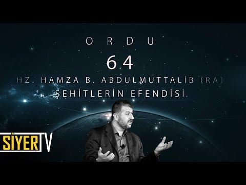 64. Hz. Hamza b. Abdulmuttalib (r.a) Şehitlerin Efendisi / Ordu