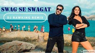 Swag Se Swagat - Dj RawKing Remix.