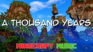 A Thousand Years | Minecraft Music  「MIDI」