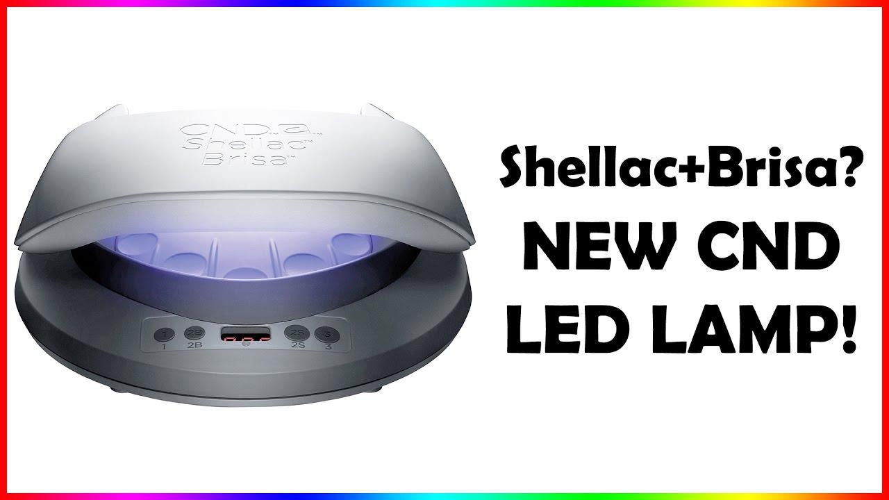 New CND LED Lamp: Brisa+Shellac - YouTube