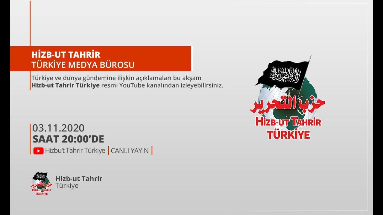 [03 Kasım 2020] Hizb-ut Tahrir Türkiye Haftalık Değerlendirme ...