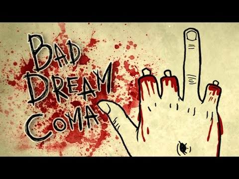 GIVE ME BACK MY FINGERS | Bad Dream: Coma Gameplay Walkthrou