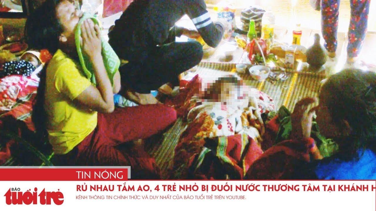 Rủ nhau tắm ao, 4 trẻ nhỏ bị đuối nước thương tâm tại Khánh Hòa