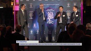 Yvelines | Économie : Créer du lien entre les entreprises avec l'Yvelines Business Club