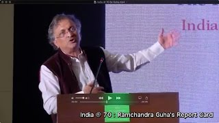 India At 70 : Report Card by Ramchandra Guha