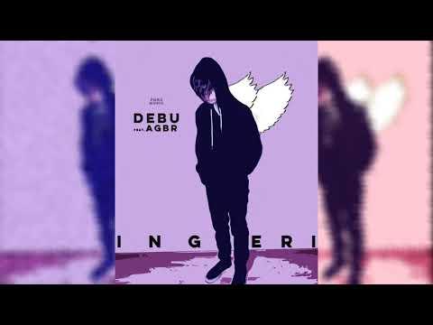 Debu feat. AGBR - Ingeri (Audio)