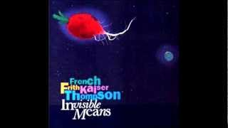 French, Frith, Kaiser and Thompson - Invisible Means