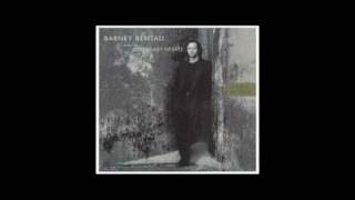 Barney Bentall - Life Could Be Worse - Lonely Avenue