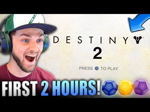 DESTINY 2 Gameplay EARLY - First 2 Hours! (Part #1)
