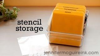 Stencil Storage