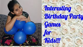 Best birthday party games for kids|| interesting kids games