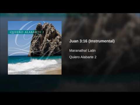 018 Juan 3 16 Instrumental