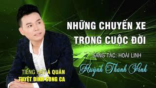 Những Chuyến Xe Trong Cuộc Đời - Huỳnh Thanh Vinh   Nhạc Vàng Trữ Tình Giọng Ca Trẻ 2017