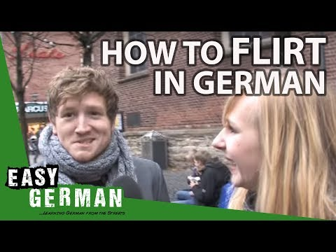 Flirten easy german