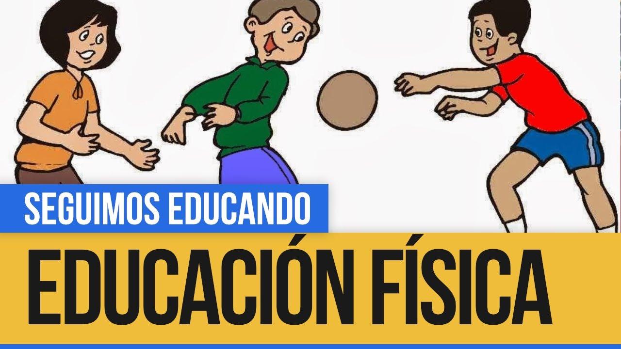 Educación Física Juegos Con Pelota Seguimos Educando Youtube