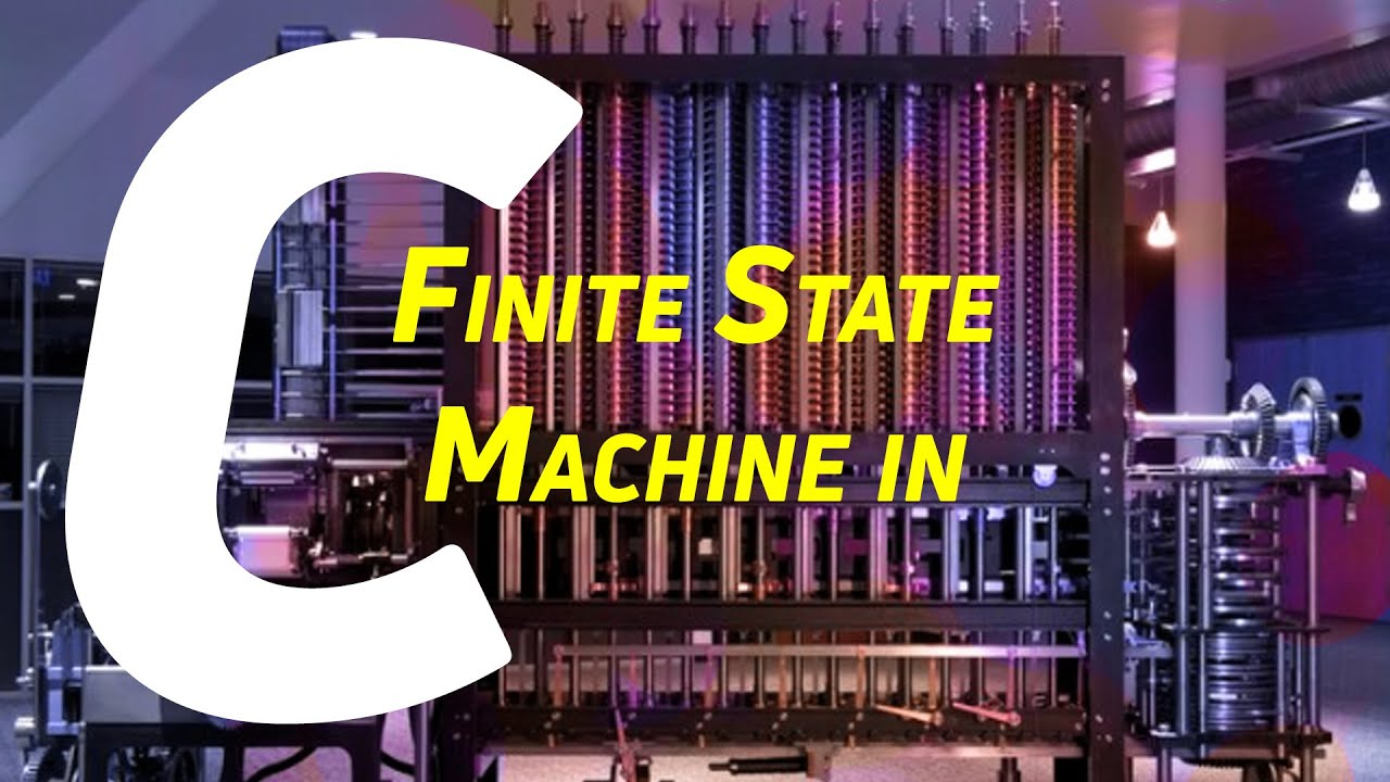 How to Implement a Finite State Machine in C