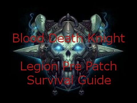 Blood Death Knight Legion Pre-Patch Survival Guide