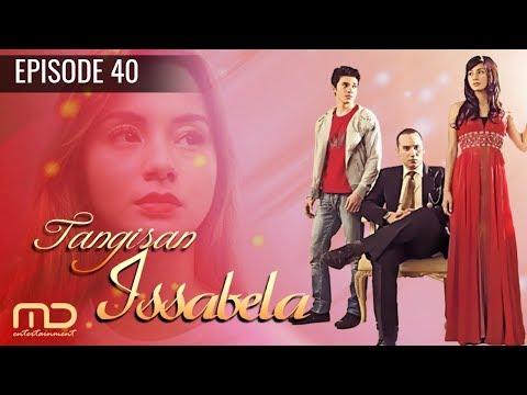 Tangisan Issabela - Episode 40