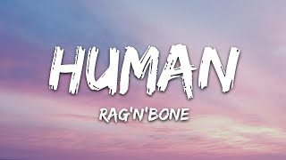 Rag'n'Bone Man - Human (Lyrics)
