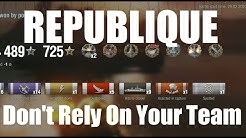 Republique - Don't Rely On Your Team