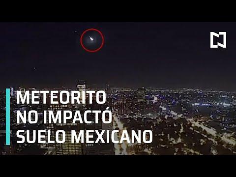 Meteorito No Impactó En Suelo Mexicano | Captan Meteorito En México 2020 - Las Noticias
