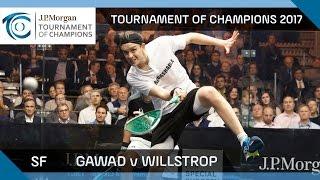 Squash: Gawad v Willstrop - Tournament of Champions 2017 SF Highlights