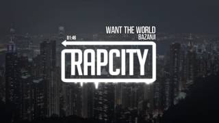 Bazanji - Want The World