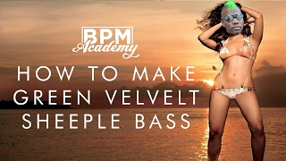 Sylenth Tutorial - DEEP HOUSE Green Velvet - Sheeple Bass [Patch + Project]