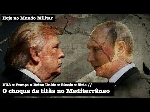 EUA x França x Reino Unido x Rússia x Síria: O choque de titãs no Mediterrâneo