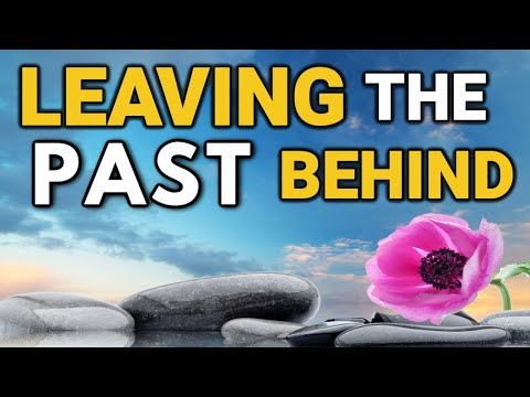 Let Go Of The Past - Move On In a Healthier Way | Subliminal Soothing Meditation *Isochronic Tones*