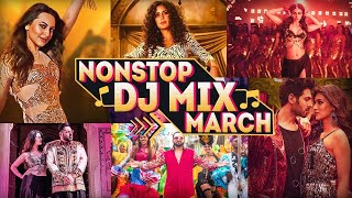 HINDI REMIX MASHUP SONGS 2019 MARCH ☼ NONSTOP DJ PARTY MIX ☼ BEST REMIXES OF LATEST SONGS 2019