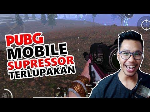 SUPRESSOR YANG TERLUPAKAN - PUBG MOBILE INDONESIA