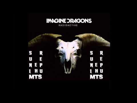 Imagine Dragons - Radioactive ft. MTS