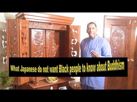 What Japanese Do Not Want Black People To Know About Buddhism