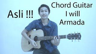Chord Armada - I will (Asli dan Gampang)
