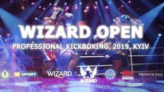 Профессиональный Кикбоксинг К 1. УКРАИНА Vs БОЛГАРИЯ. Wizard Open 2019