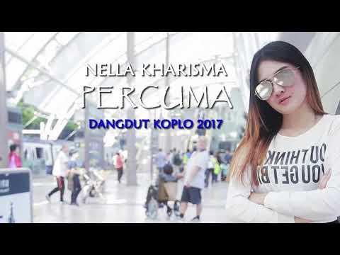 Nella Kharisma - Percuma (Dangdut Koplo 2017)