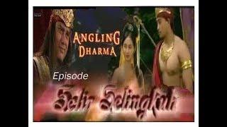 """Angling Dharma Episode 6  """"Akibat Selir Selingkuh"""""""