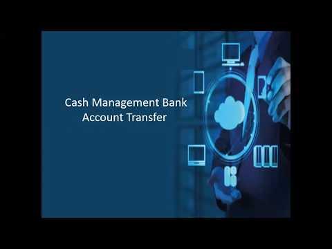 Cash Management Bank Account Transfer