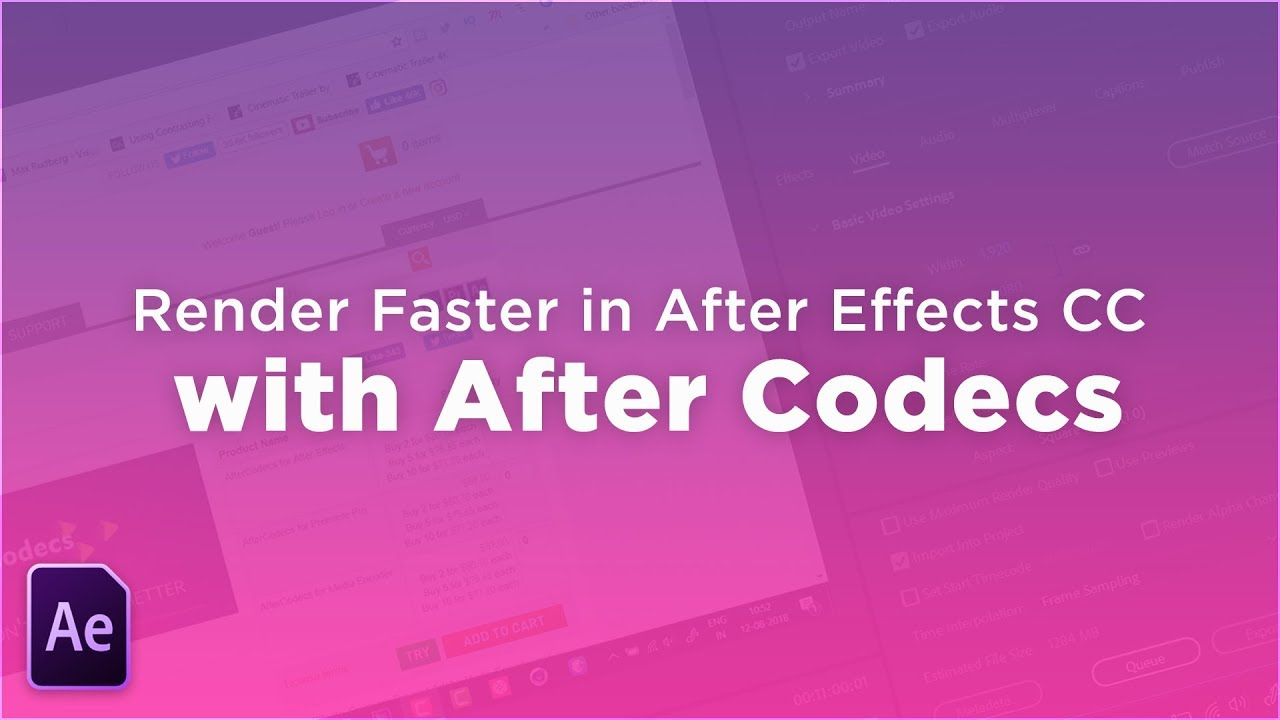 How to RENDER FASTER in After Effects CC 2018 with After Codecs!
